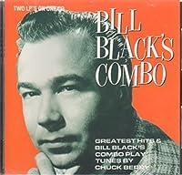 Bill Black's Greatest Hits