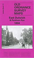 East Dulwich 1894: London Sheet 117.2 (Old Ordnance Survey Maps of London)