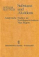Substanz und Akzidens: Analytische Studien an Streichquartettsaetzen Max Regers
