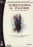 Disonora Il Padre (3 Dvd) [Italian Edition]