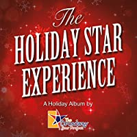 The Holiday Star Experience