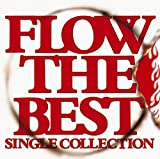 FLOW THE BEST ~Single Collection~