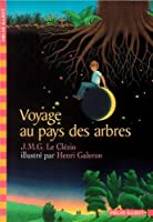 Voyage Au Pays Des Arbres (Folio Cadet)