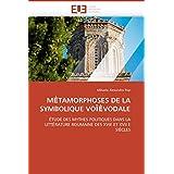 M Tamorphoses de la Symbolique Vo Vodale (Omn.Univ.Europ.)