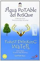 """Agua Potable del Bosque / Forest Drinking Water: Fabulas Zeri """"Para nunca dejar de sonar"""" / Zeri Fables """"To never stop dreaming"""""""