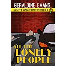 All the Lonely People (Rafferty & Llewellyn Book 12)