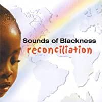 Reconciliation by Sounds Of Blackness (2000-09-25)