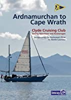 CCC Sailing Directions - Ardnamurchan to Cape Wrath (Clyde Cruising Club)