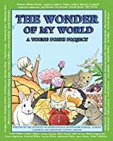 THE WONDER OF MY WORLD: A YOUNG POETS PROJECT