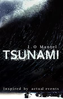 Tsunami by [Mantel, J.O]