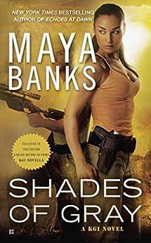 Shades of Gray: A KGI Novel (KGI series) by [Banks, Maya]