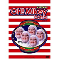 OH!Mikey Extra.