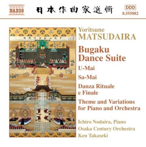 松平頼則:ピアノとオーケストラのための主題と変奏/ダンス・サクレとダンス・フィナル/左舞/右舞
