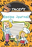 Stacey's Recipe Journal: Write Down Your Recipes In This  Blank Personalized Paperback Cookbook Journal Keepsake(120 page Organizer)