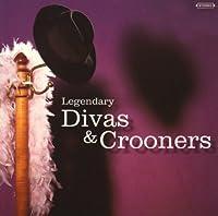 Legendary Divas & Crooners