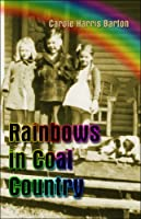 Rainbows in Coal Country