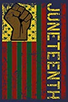 Juneteenth: Black History African American Freedom Journal