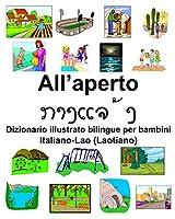 Italiano-Lao (Laotiano) All'aperto Dizionario illustrato bilingue per bambini
