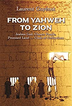 From Yahweh to Zion by [Guyénot, Laurent]