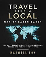 Travel Like a Local - Map of Baden-Baden: The Most Essential Baden-Baden (Germany) Travel Map for Every Adventure