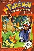 All Fired Up: Pokemon the Johto Journeys (Pokemon Chapter Book)