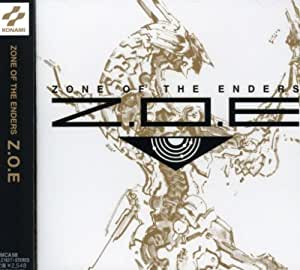 Z.O.E(ZONE OF THE ENDERS) Original Soundtrack)