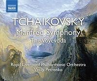 Tchaikovsky: Manfred Symphony; The Voyevoda by Royal Liverpool Philharmonic Orchestra (2008-10-28)