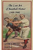 The Lost Art of Baseball Humor