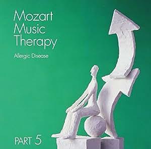 最新・健康モーツァルト音楽療法 PART5 アレルギーの予防