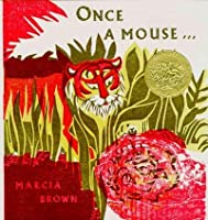 Once a Mouse A Fable Cut in Wood. By Marcia Brown [並行輸入品]