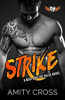 Strike: (#10 The Beat and The Pulse) by [Cross, Amity]