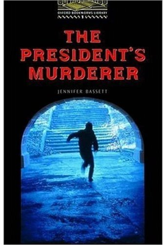 The President's Murderer: Level 1 (Bookworms Series)の詳細を見る