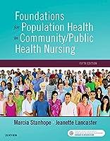 Foundations for Population Health in Community/Public Health Nursing, 5e