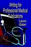 Writing for Professional Medical Publications 画像