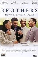 Brothers - Storie Di Sesso E Liberta' [Italian Edition]
