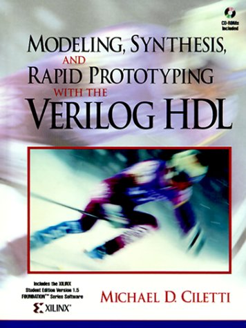 Download Modeling, Synthesis, and Rapid Prototyping with the VERILOG (TM) HDL 0139773983