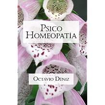 Psico-Homeopatía. Remedios para la mente y el corazón (Spanish Edition)