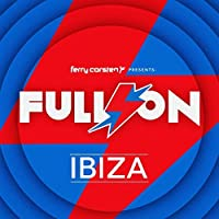 Ferry Corsten Presents Full On Ibiza by Ferry Corsten