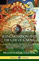 Reincarnation and the Law of Karma: A History of Reincarnation Beliefs in Judaism, Hinduism, Christianity, Buddhism and Other Religions (Hardcover)