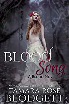 Blood Song (#2): New Adult Dark Paranormal Romance (The Blood Series) by [Blodgett, Tamara Rose]