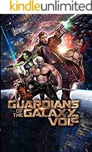 Guardians of the Galaxy Vol. 2: The Complete Screenplays (English Edition)