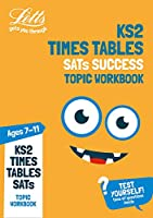 Letts Ks2 Revision Success - Ks2 Maths Times Tables Age 7-11 Practice Workbook