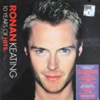 10 Years of Hits by Ronan Keating (2004-07-28)