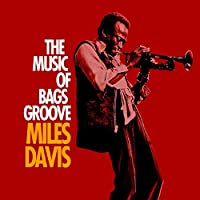 The Music Of Bags Groove