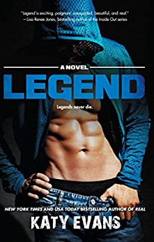Legend (The REAL series Book 6) by [Evans, Katy]