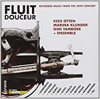 Fluit Douceur: Recorder Music From the 20th Century