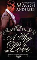 A Spy to Love (Spies of Mayfair)