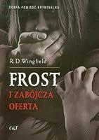Frost i zabojcza oferta