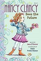 Fancy Nancy: Nancy Clancy Sees the Future by Jane O'Connor(2014-09-30)
