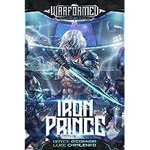 Iron Prince: A Progression Sci-Fi Epic (Warformed: Stormweaver Book 1)